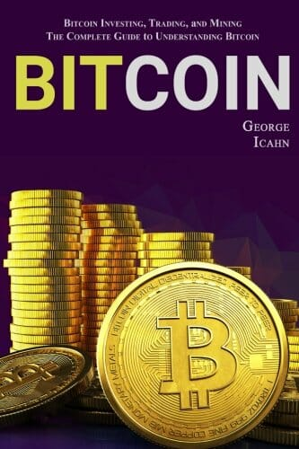 bitcoin-bitcoin-investing-trading-and-mining-the-complete-guide-to-understanding-bitcoin-data-science-books