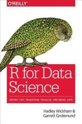 r-for-data-science-import-tidy-transform-visualize-and-model-data-data-science-books