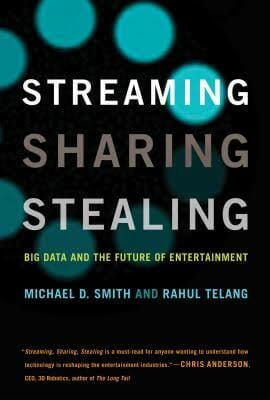 streaming-sharing-stealing-big-data-and-the-future-of-entertainment-data-science-books